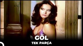 Göl - Eski Türk Filmi Tek Parça (Restorasyonlu)