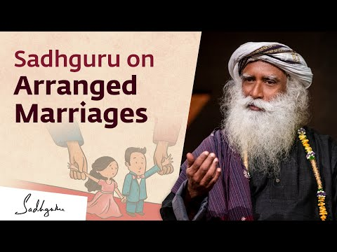 Are Arranged Marriages Regressive? – Sadhguru Answers #IndianMatchmaking from YouTube · Duration:  12 minutes 7 seconds