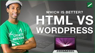 Web Design HTML vs WordPress Which is Better?