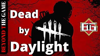 [Live] DEAD BY DAYLIGHT  Live Online : Beyond The Game