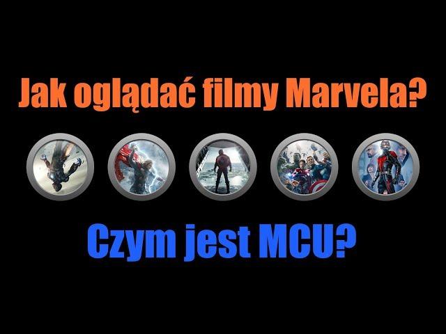 Jak ogl?da? filmy Marvela i czym jest MCU? cz.1