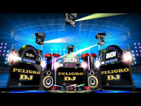 Megamix   cumbias   remix  Peligro  Dj  regueton septiembre 2016
