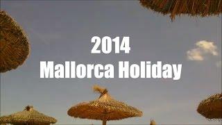 2014 Mallorca Holiday
