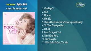 Cám Ơn Người Tình / Tình Khúc Lam Phương - Ngọc Anh