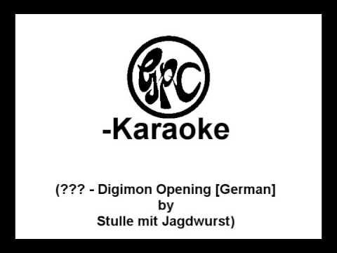 [GPC-Karaoke] Stulle mit Jagdwurst: ??? - Digimon Opening [German]