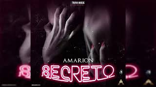 Amarion - Secreto (Prod. By Mando Ca$h & Feniko)