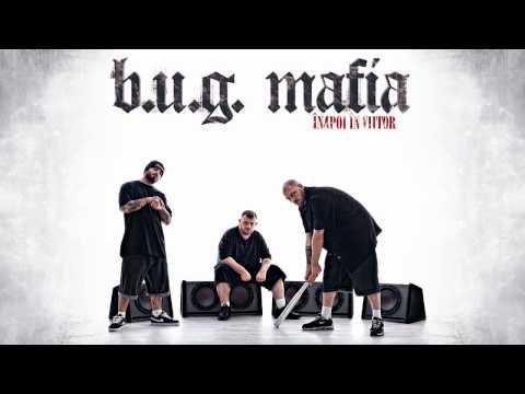 B.U.G. Mafia - Inainte Sa Plec (Prod. Tata Vlad)