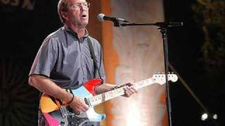 Eric Clapton- They're Red Hot- Crossroads Guitar Festival 2004
