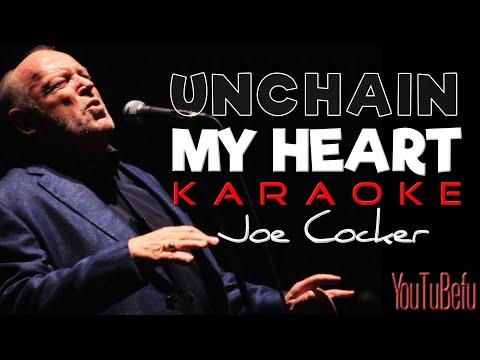 UNCHAIN MY HEART (KARAOKE)