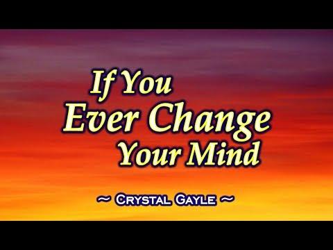 If You Ever Change Your Mind -  Crystal Gayle (KARAOKE)