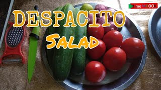 Despacito Salad  Salad on Despacito Theme  Time to Cook Salad