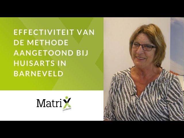 Effectiviteit MatriXmethode bewezen bij huisarts in Barneveld