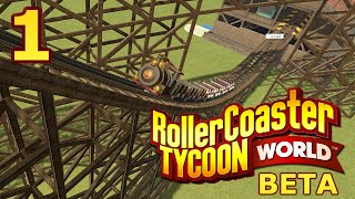 RollerCoaster Tycoon World BETA - Part 1 - Looking Great!