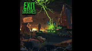 Exit Smashed - Between Death And Death (Full Album, 2018)