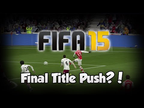 Fifa 15 Arsenal Career Mode- Final Title Push?! #12