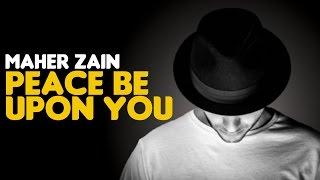Gambar cover Maher Zain - Peace Be Upon You (Audio)   ماهر زين - عليك صلى الله