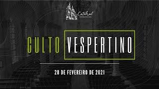 Culto Vespertino   Igreja Presbiteriana do Rio  28.02.2021