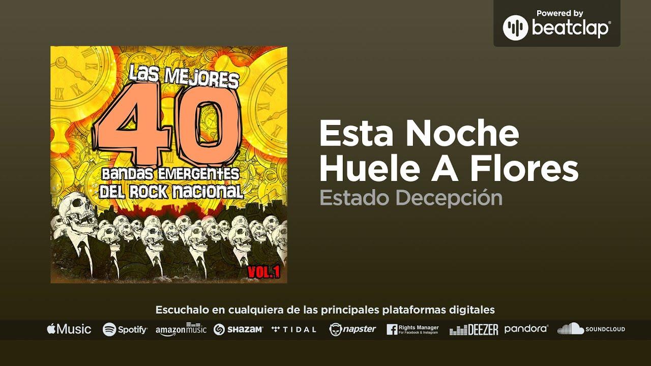 ESTADO DECEPCION - Esta noche huele a flores