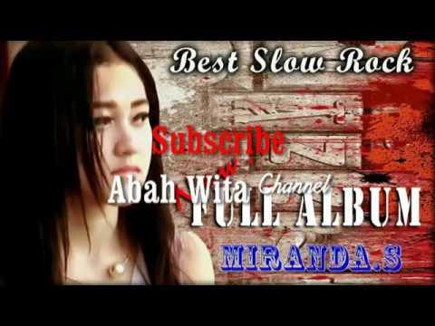 Miranda s.  paido - Full Album (Lagu lagunya bikin baper)