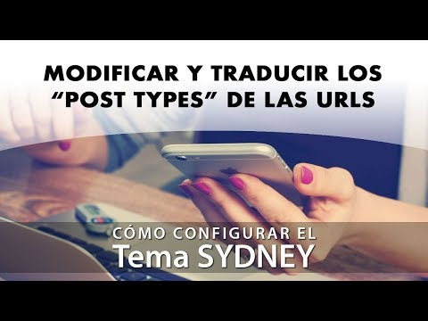 "Modificar y traducir los ""Post Type"" de las urls del tema Sydney"