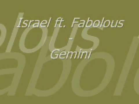 Israel Ft. Fabolous - Gemini