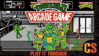 TEENAGE MUTANT NINJA TURTLES II: THE ARCADE GAME - PLAY IT THROUGH
