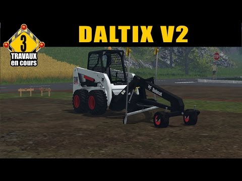 Farming Simulator 15 / Pack VRD by  FT Modding /   EP 3 /TRAVAUX PUBLIC