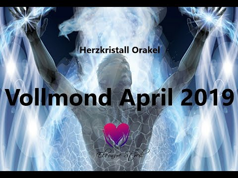 Vollmond Orakel 19. April 2019 - Das Erwachen