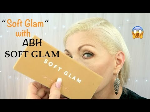 Makeup Review For Women Over 40 - ABH Soft Glam Palette - BentlyK