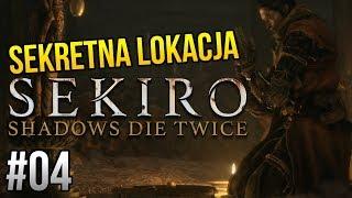 Zagrajmy w Sekiro: Shadows Die Twice [#04] - UKRYTA LOKACJA i NAJDZIWNIEJSZY NPC