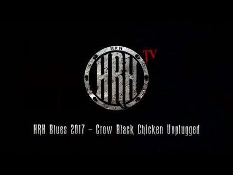 HRH TV - Crow Black Chicken Unplugged @ HRH Blues III