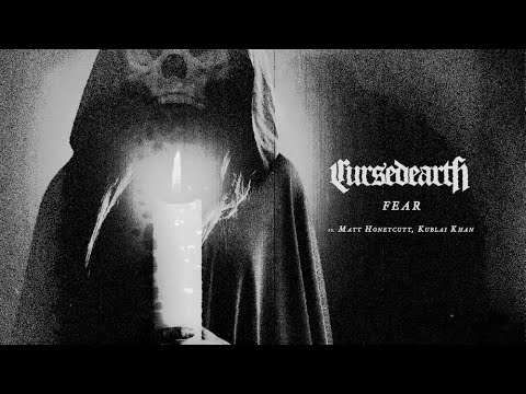 Cursed Earth - Fear [Official Music Video]