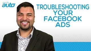 Troubleshooting Your Automotive Facebook Ads - Tips To Sell More Cars - Get My Auto