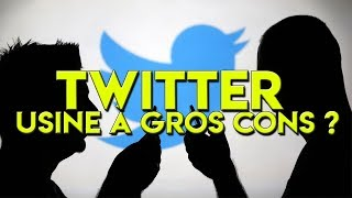 connectYoutube - TWITTER : USINE A GROS CONS ?