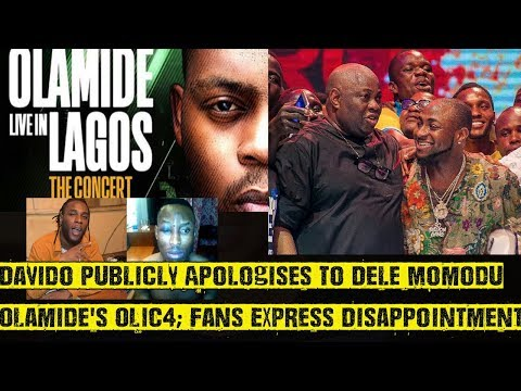 Davido Publicly Apologises To Dele Momodu, Olamide's OLIC4; Fans Disappointed