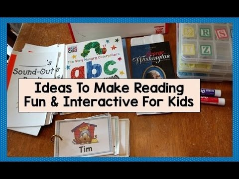 Ideas to Make Reading Fun & Interactive for Kids