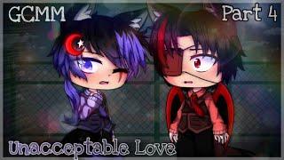 Unacceptable Love || Gay GCMM || (4/4) || Gacha Club