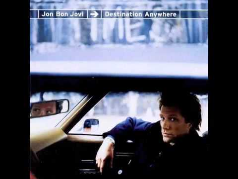 Jon Bon Jovi - Destination Anywhere