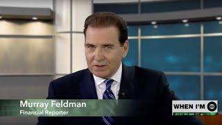 Easy Money with Murray Feldman | When I'm 65