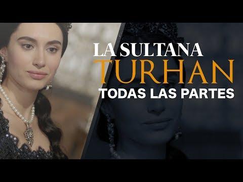 LA SULTANA TURHAN (COMPLETO) - La Turca