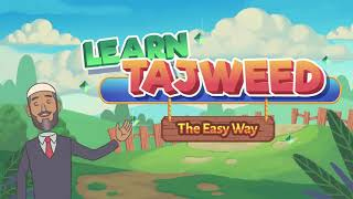 FIRST 5 LESSONS OF TAJWEED MADE EASY (Animated Tajweed Lessons Easy Way)