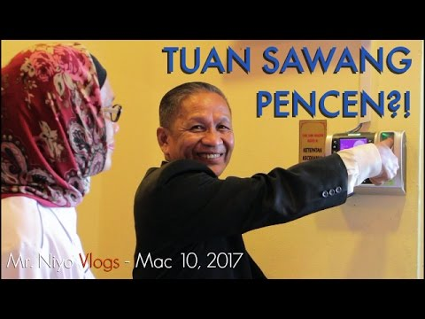 TUAN SAWANG PENCEN?! - Mr. Niyo Vlogs (Mac 10, 2017)