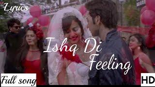 Ishq Di Feeling (Shimla Mirch)Video Song-Mp3 Song  With lyrics