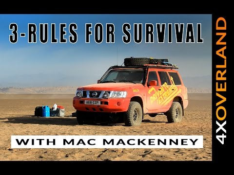THREE STAGES OF SURVIVAL PLANNING. The Overland Workshop with Mac Mackenney