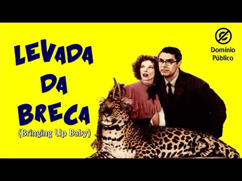 Katharine Hepburn | Levada Da Breca (Bringing Up Baby) -  1938 - Legendado