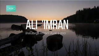 Download Surah Ali 'Imran (Keluarga 'Imran): Ayat 1-200