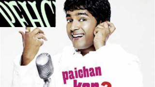 indian songs (PECHAN KAUN)