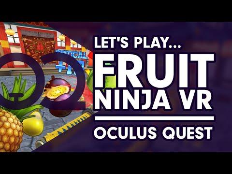 Fruit Ninja VR - Oculus Quest Gameplay
