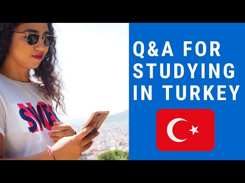 Q&A for studying in Turkey