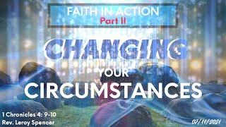 Faith In Action Part II- Changing Your Circumstances
